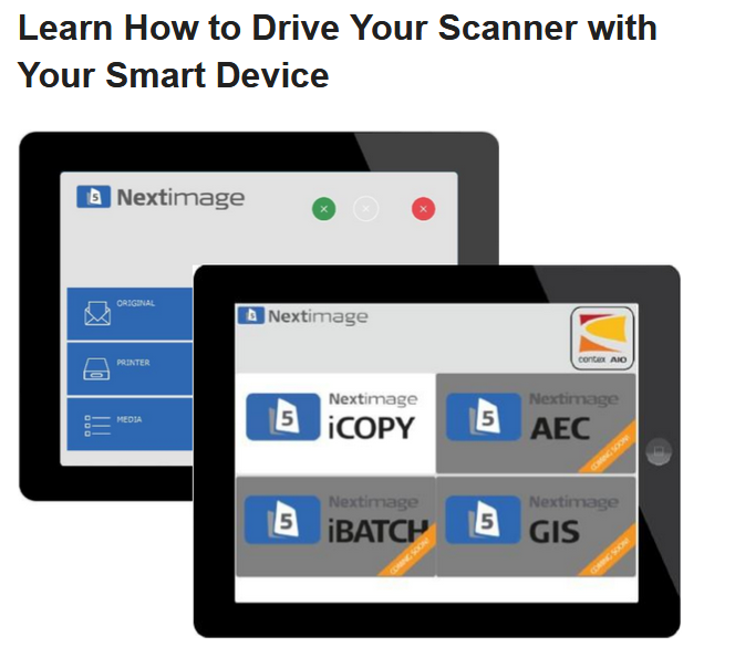 Learn How to Drive Your Scanner with Your Smart Device